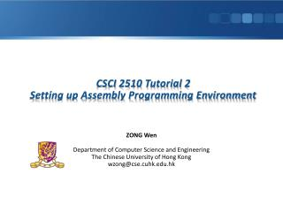 CSCI 2510 Tutorial 2 Setting up Assembly Programming Environment