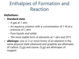Enthalpies of Formation and Reaction