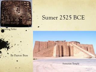 Sumer 2525 BCE