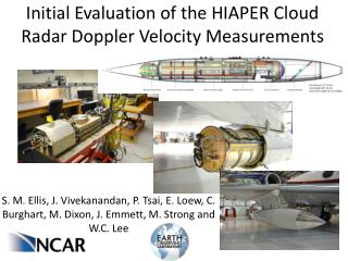 Initial Evaluation of the HIAPER Cloud Radar Doppler Velocity Measurements