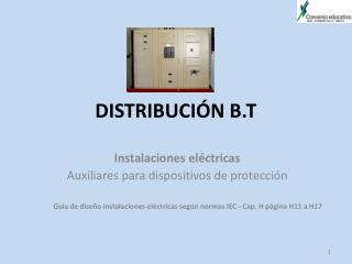 DISTRIBUCIÓN B.T