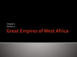 Great Empires of West Africa