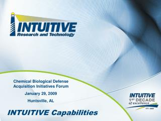 Chemical Biological Defense Acquisition Initiatives Forum January 29, 2009 Huntsville, AL