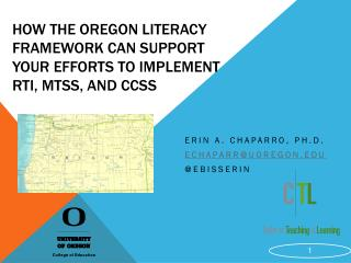 How the Oregon Literacy Framework Can Support Your Efforts to Implement RTI, MTSS, and CCSS
