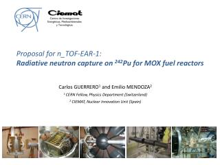 Proposal for n_TOF-EAR-1: Radiative neutron capture on  242 Pu for MOX fuel reactors