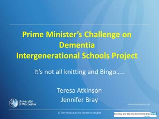 Prime Minister's Challenge on Dementia Intergenerational Schools Project