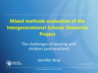 Mixed methods evaluation of the Intergenerational Schools Dementia Project