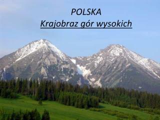 POLSKA Krajobraz gór wysokich