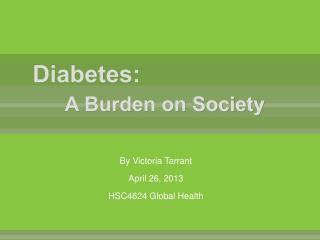 Diabetes:  A Burden on Society