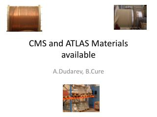CMS and ATLAS Materials available