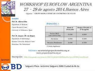 WORKSHOP EUROFLOW ARGENTINA  27 – 29 de agosto 2014.Buenos Aires