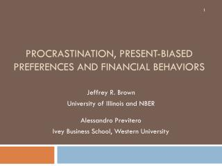 PROCRASTINATION, Present-Biased Preferences and Financial Behaviors