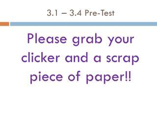 3.1 – 3.4 Pre-Test