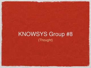 KNOWSYS Group  #8