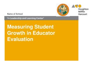 Measuring Student Growth in Educator Evaluation