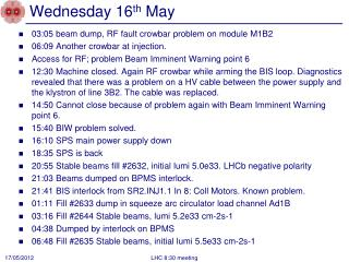Wednesday 16 th  May