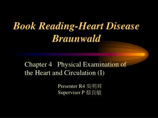 Book Reading-Heart Disease Braunwald