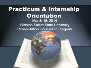 Practicum & Internship Orientation