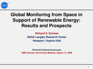 Global Monitoring from Space in Support of Renewable Energy: Results and Prospects