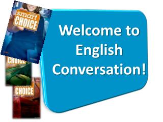 Welcome to English Conversation!
