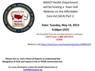 NAACP Health Department will be hosting a  Town Hall Webinar on the Affordable