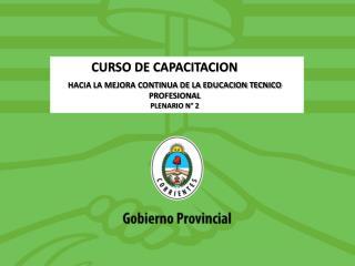 HACIA LA MEJORA CONTINUA DE LA EDUCACION TECNICO PROFESIONAL PLENARIO N° 2