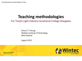 Teaching methodologies For Tianjin Light Industry Vocational College Delegates