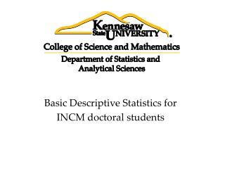 Basic Descriptive Statistics for  INCM doctoral students