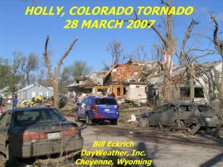 HOLLY, COLORADO TORNADO 28 MARCH 2007