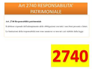 Art 2740 RESPONSABILITA' PATRIMONIALE