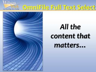 OmniFile Full Text Select