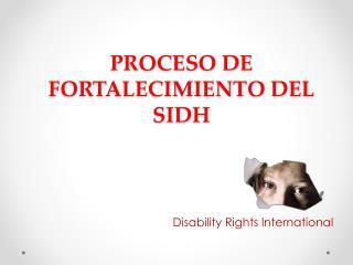 PROCESO DE FORTALECIMIENTO DEL SIDH