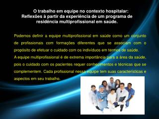 Dificuldades do Psicólogo Hospitalar e o  Setting .