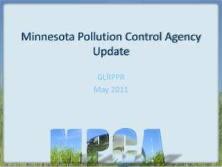 Minnesota Pollution Control Agency Update