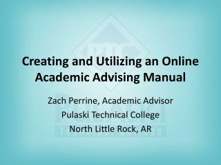 Creating and Utilizing an Online Academic Advising Manual