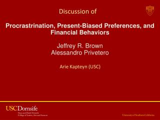 Procrastrination , Present-Biased Preferences, and Financial Behaviors