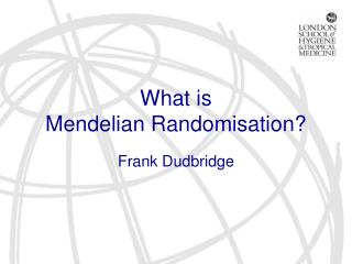 What is Mendelian  Randomisation?