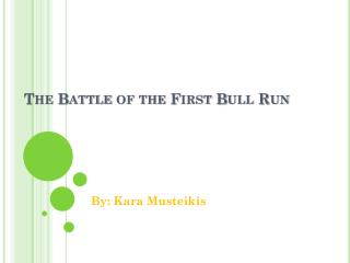 The Battle of the First Bull Run