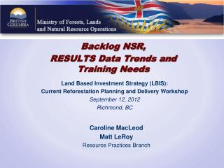 Backlog NSR, RESULTS Data Trends and Training Needs