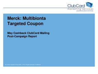 Merck:  Multibionta Targeted Coupon May Cashback ClubCard Mailing Post-Campaign Report
