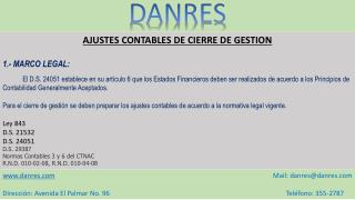AJUSTES CONTABLES DE CIERRE DE GESTION 1.- MARCO LEGAL: