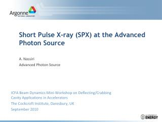 Short Pulse X-ray (SPX) at the Advanced Photon Source