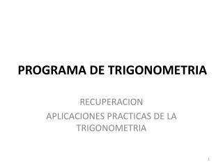 PROGRAMA DE TRIGONOMETRIA