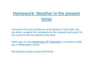 Homework: Weather in the present tense