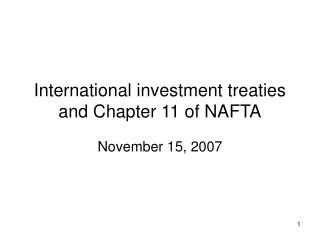 International investment treaties and Chapter 11 of NAFTA