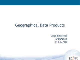Geographical Data Products