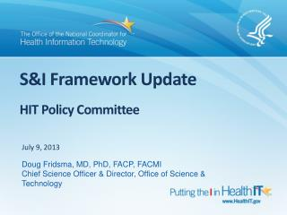 S&I Framework Update  HIT  Policy  Committee