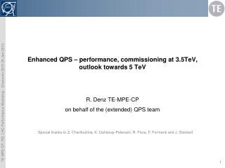 Enhanced QPS  – p erformance, c ommissioning at  3.5TeV, outlook towards 5 TeV