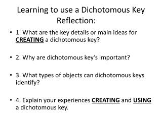 Learning to use a Dichotomous Key Reflection: