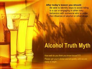 Alcohol Truth Myth